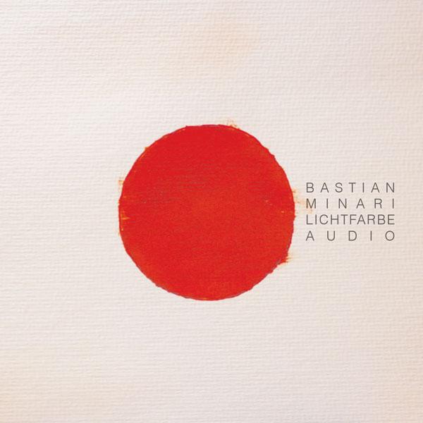 """Bastian Minari """"Lichtfarbe Audio"""" (Cover)"""