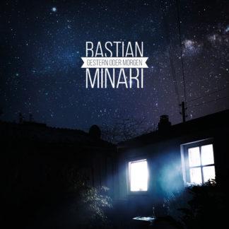 "bastian Minari ""Gestern oder Morgen"" (Cover)"